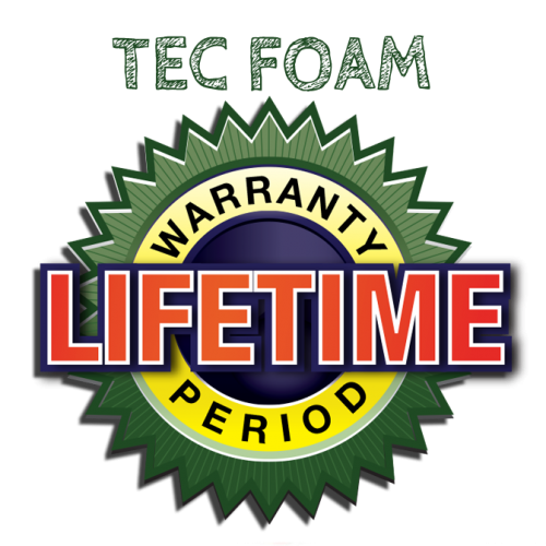 Lifetime Warranty on TEC Foam